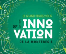 8e GRAND RENDEZ-VOUS DE L'INNOVATION DE LA MONTÉRÉGIE